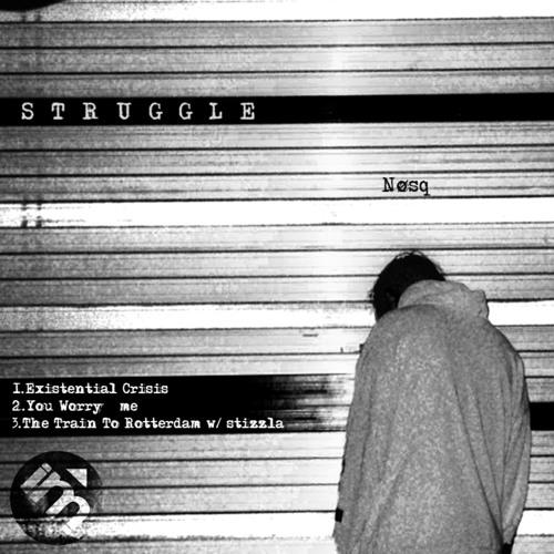 Nosq - Struggle 2019 (EP)