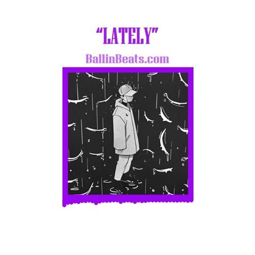 """LATELY"" Post Malone x Khalid x The Weeknd x Kid Ink type beat | guitar dark r&b beats for sale 2019"