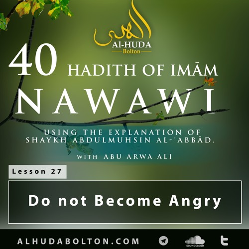 Forty Hadith: Lesson 27 Do Not Become Angry