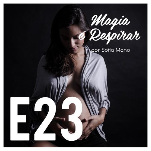 E23 A Arte Feminina de Ser: O autoconhecimento na gravidez com Margarida Pereira (@feedingmypurpose)