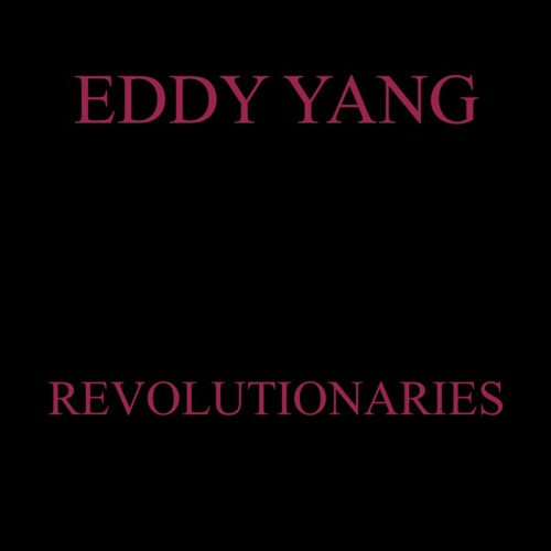 Revolutionaries [Single]