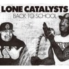 Lone Catalysts  -  World Famous  (Remixed By D'Unknown)