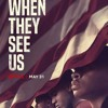 EP 5: When They See Us(Movie Review)