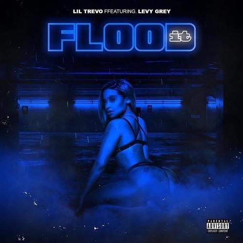 Flood It (feat. LevyGrey)