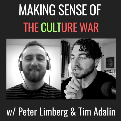 E27| Making Sense Of The Culture War, with Peter Limberg