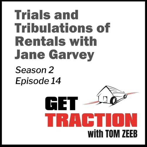 Ep 14 - Trials and Tribulations of Rentals with Jane Garvey