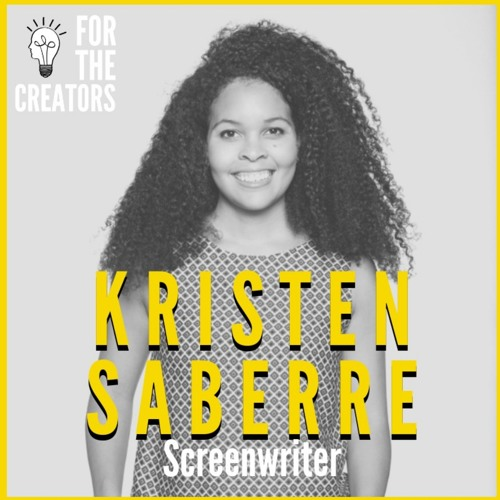 Taking Scripts from the Page to the Screen with Screenwriter and Author Kristen Saberre
