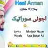 Shina_Song|Ajone_Surat_Aik_Mai_Heyar_Han|Lyrics_Muddasir_Nazar_Vocals_Raja_Babar_Ali|Gb_Latest_Songs.mp3