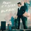 Panic At The Disco High Hopes Mp3