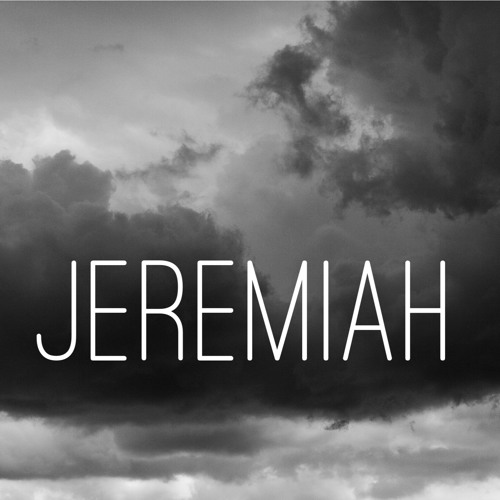 Jeremiah 1:1–19 || The Call of the Prophet || Josh King
