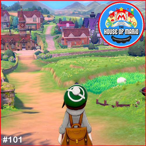 Pokémon Sword & Shield Direct 5/6/2019 Discussion - The House of Mario Ep. 101