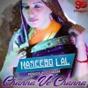 Download GSChaggar - Featuring Naseebo Lal - Channa Ve Channa Mp3