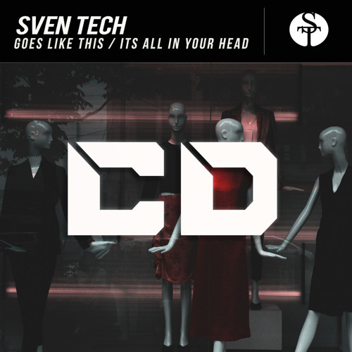 Sven Tech - Goes Like This (Original Mix) [Out Now]