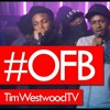 #Y.OFB Tim Westwood Full Crib Session Uncensored