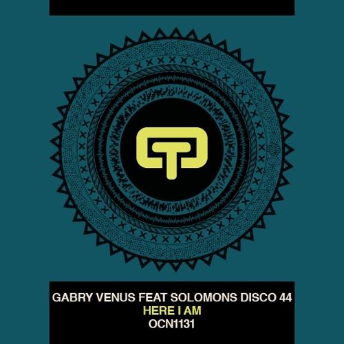 Gabry Venus Ft. Solomons Disco 44 - Here I Am