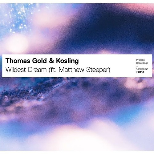 Thomas Gold & Kosling - Wildest Dream FLP