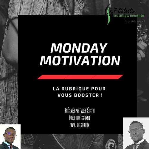 Monday Motivation #23- Les règles du succès 5.0