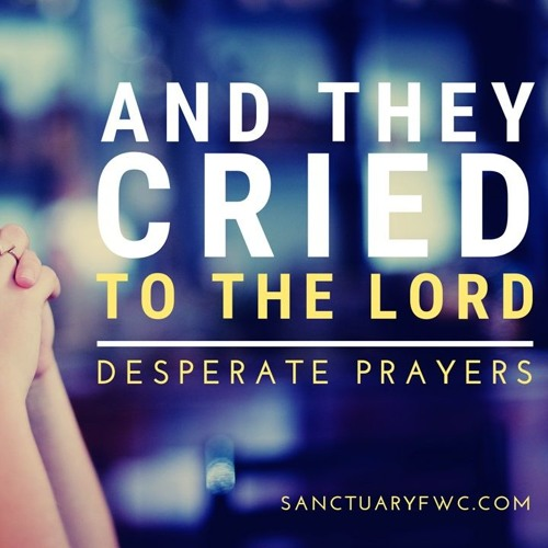 And They Cried To The Lord (Dead Places)