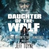 Daughter Of The Wolf - Where Is My Son