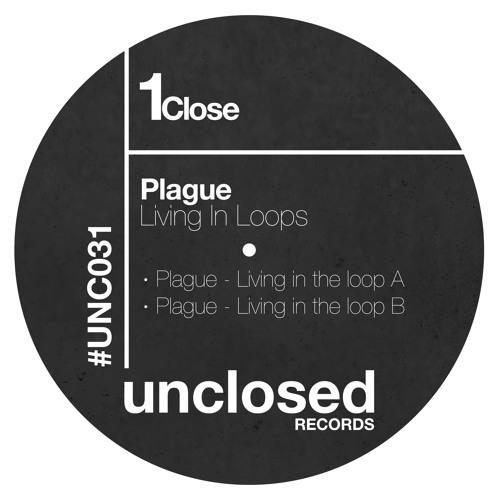 Plague - Living In The Loop B