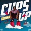 Govana  -  Cups Up (Clean)DJ DEE