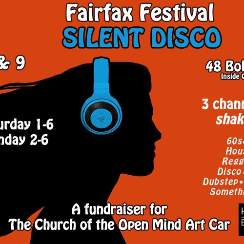 Silent Disco @ Fairfax Festival 6/8/19 Saturday Afternoon