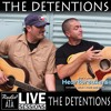 RadioA1A LIVE Sessions Presents, The Detentions