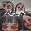 Slang Song- Hungry Girls