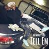 """ Tell Em "" (Yhung T.O) - Blame Em Remix )"