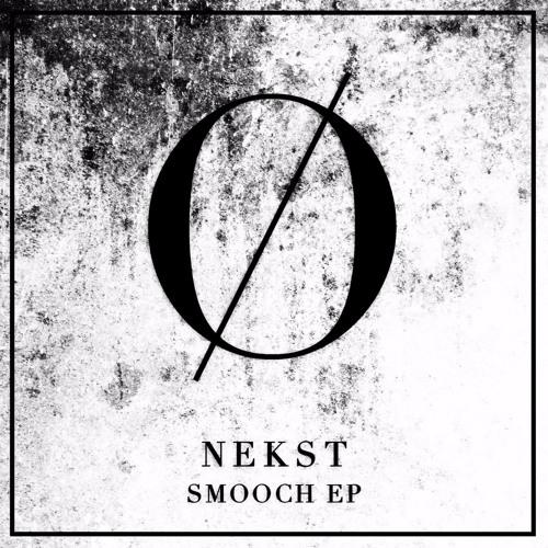 NEKST | SMOOCH