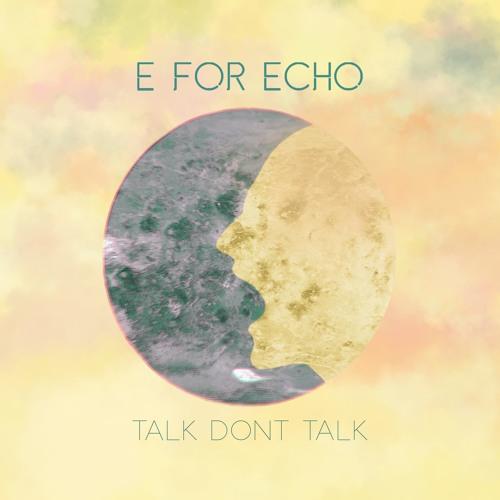 Talk Don't Talk