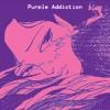 Purple Addiction - let me just dance