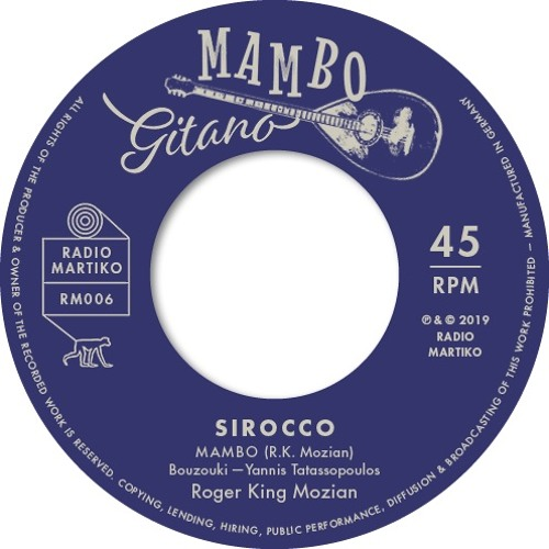New Release RM006 - Roger 'King' Mozian - Sirocco (Mambo)