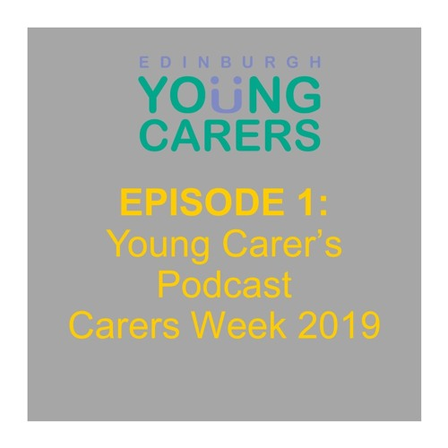 Episode 1: What is a Young Carer?