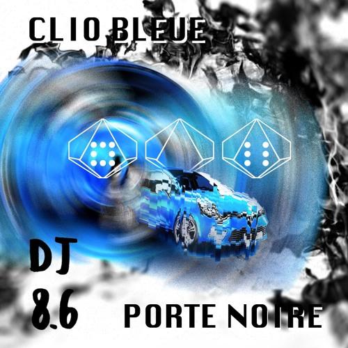 DJ 8.6 - Clio Bleue Porte Noire EP