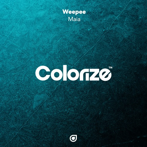 Weepee - Maia [OUT NOW]