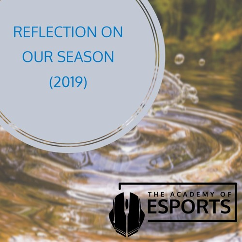 Reflection On Our Season