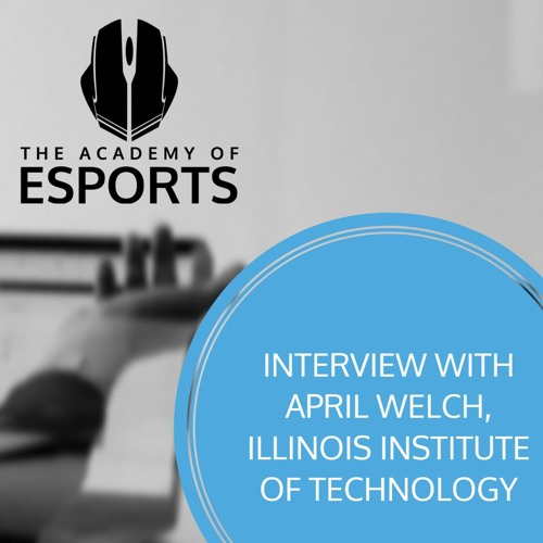Interview with April Welch, Illinois Institute of Technology