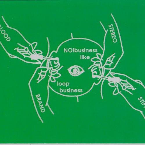Blood Stereo/Brandstifter NO!business like loop business (Flux on Demand 022)