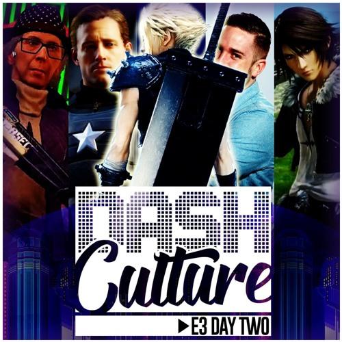 E3 DAY TWO WRAP UP (DASH Culture SPECIAL - RYAN BETSON, JOEL GRALTON & PAUL JAMES)