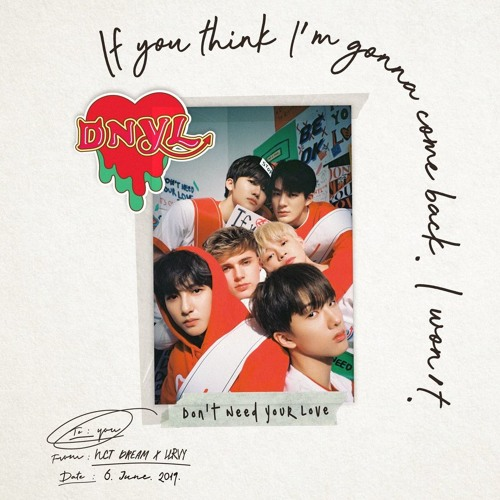 Dont Need Your Love (10D Audio)- NCT DREAM X HRVY by tipton2109