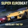 The Top-Ken Blast, with car sounds (nsx vs rx7fd) EPIC