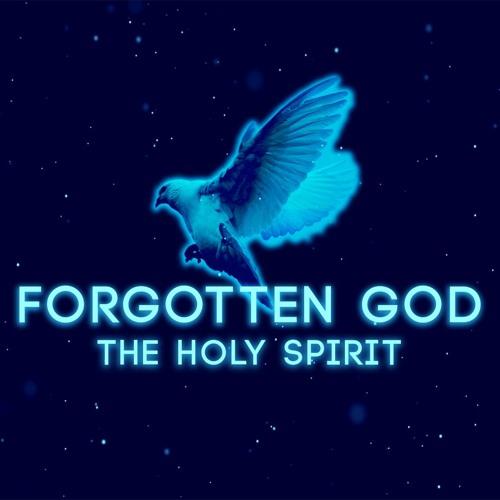 Forgotten God   I've Got Jesus, Why Do I Need The Holy Spirit?   June 9, 2019 Pastor Kyle Thompson