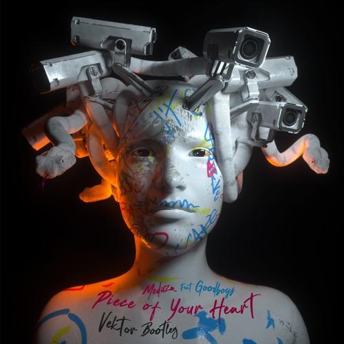 Meduza Feat. Goodboys - Piece Of Your Heart (Vektor Bootleg)
