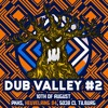 Dub valley #2 DJ Contest \\Oktez//