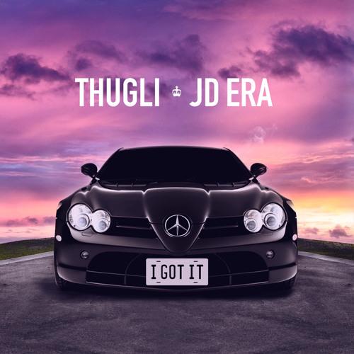 I Got It (feat. JD Era)