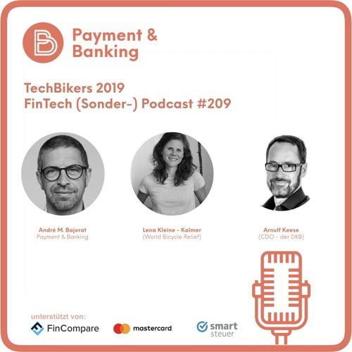 TechBikers 2019 - FinTech Podcast #209