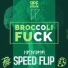 Download GPF & RIOT SHIFT  - Broccoli Fuck (DepravedPope Speed Edit) BUY = FREE DOWNLOAD Mp3