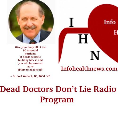 Dr. Joel Wallach's Dead Doctors Don't Lie Radio Show 11.06.19