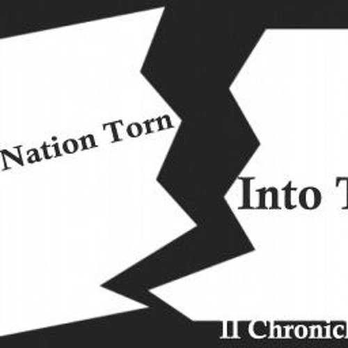The Nation Torn Into Two II Chronicles 10